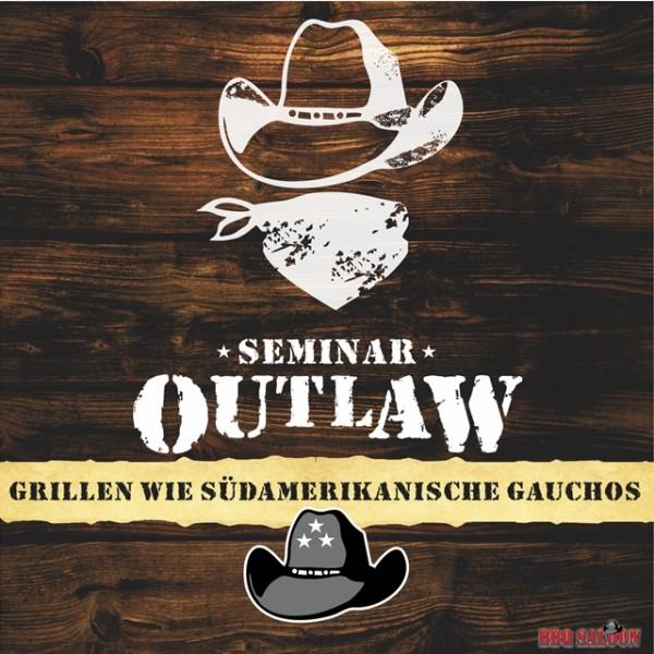 """Grillseminar Outlaw """"Südamerikanisches BBQ"""""""